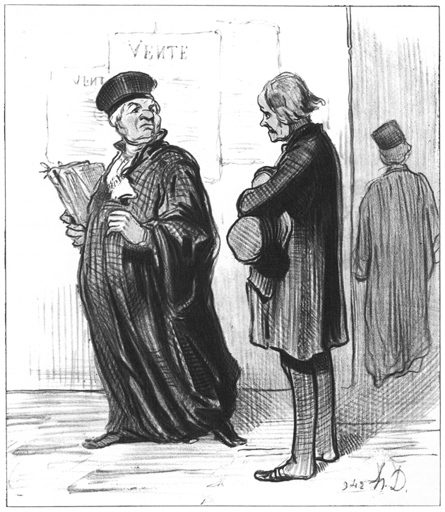 'My dear Sir, it is quite impossible for me to take on your case. You lack the most important piece of evidence...that you can pay me fee!'; lithograph by Honoré Daumier, 1846