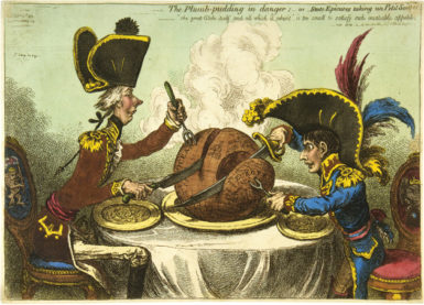James Gillray: The Plumb-Pudding in Danger;—or—State Epicures Taking un Petit Souper, showing William Pitt and Napoleon carving up the globe, 1805.