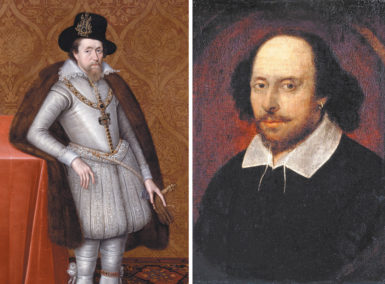 King James I of England, in a portrait attributed to John de Critz, circa 1606; William Shakespeare, in a portrait attributed to John Taylor, circa 1610