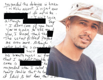 Mohamedou Ould Slahi, who has been imprisoned in Guantánamo without charges since 2002, with a page from his memoir, Guantánamo Diary