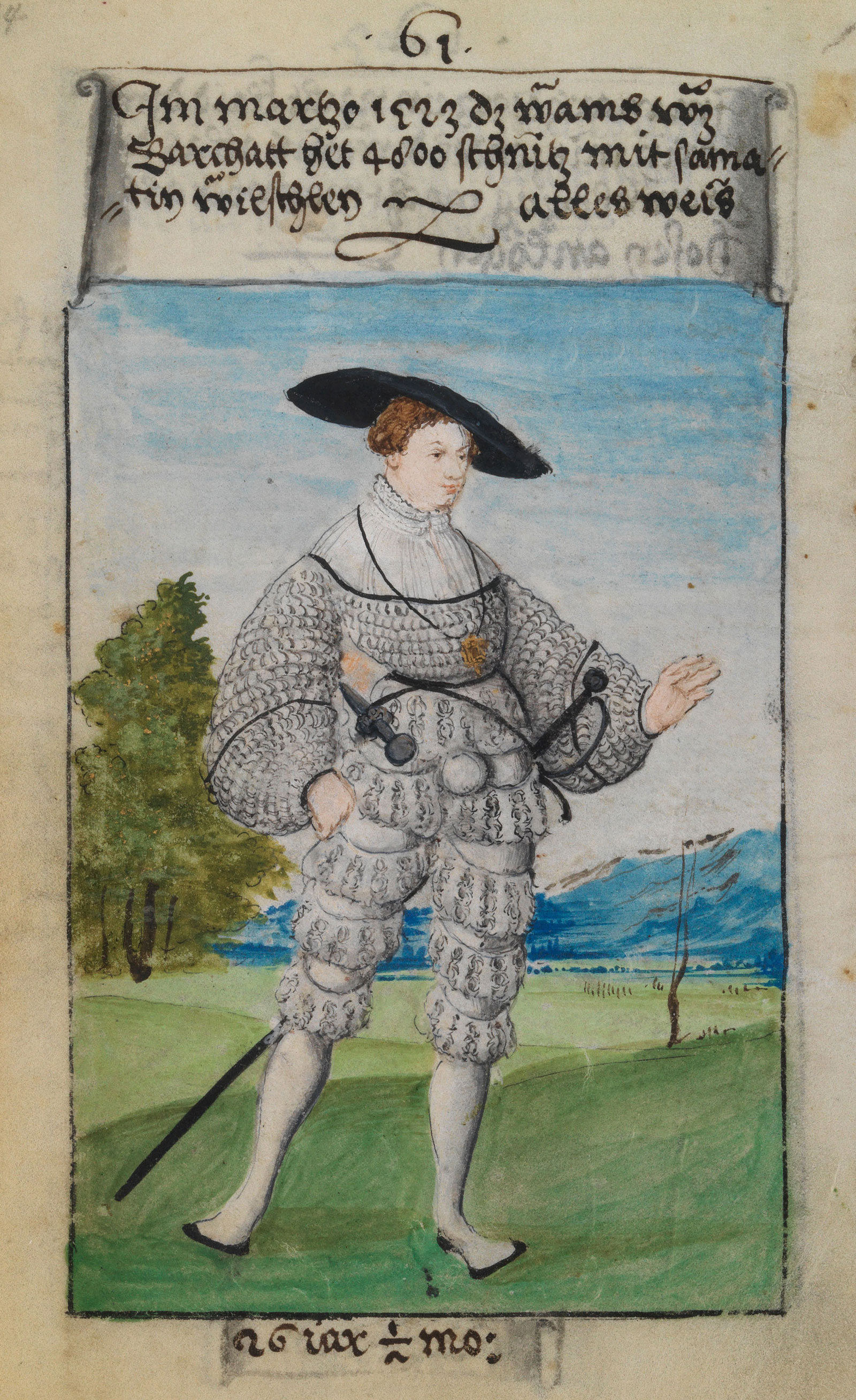 "A page from The First Book of Fashion; the text above reads, ""In March 1523. The doublet of fustian, which has 4,800 slashes with velvet rolls all in white,"" and the text below, ""26 years. 1/2 month."""