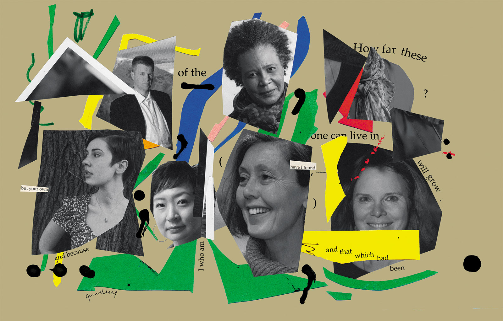 Christian Bok, Claudia Rankine, Carolyn Forché, Anne Carson, Cathy Park Hong, and Patricia Lockwood; collage by Joanna Neborsky